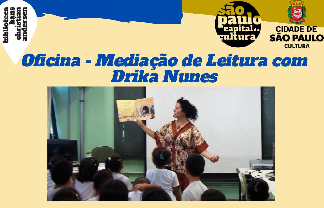 Mediação de Leitura com Drika Nunes