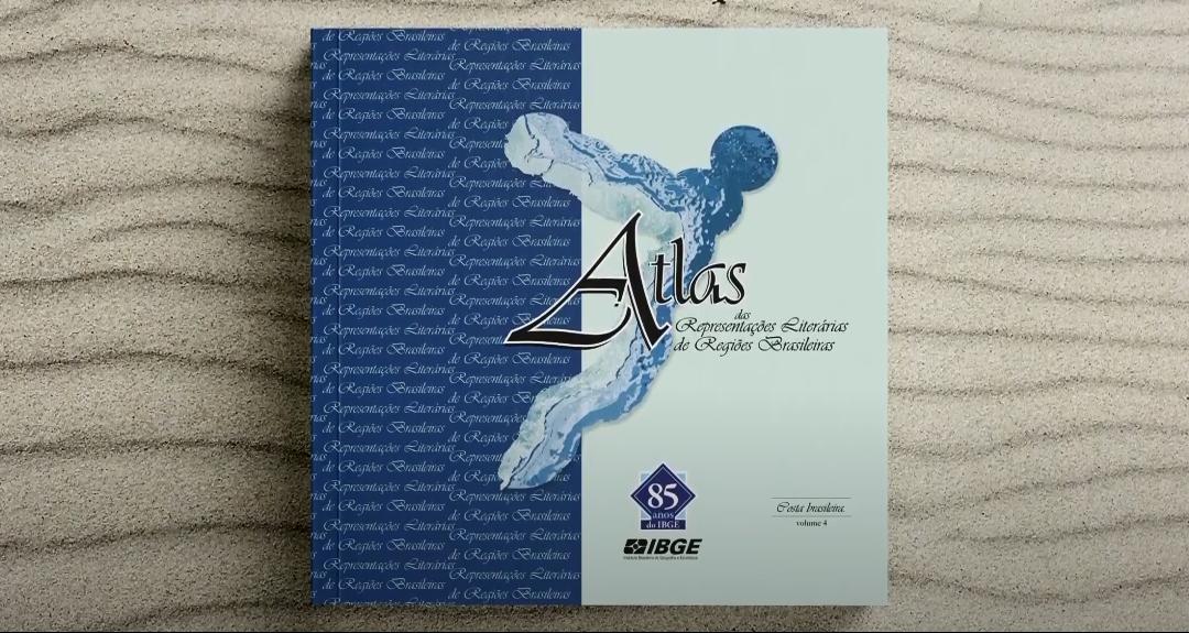Atlas une geografia à literatura para retratar a costa brasileira