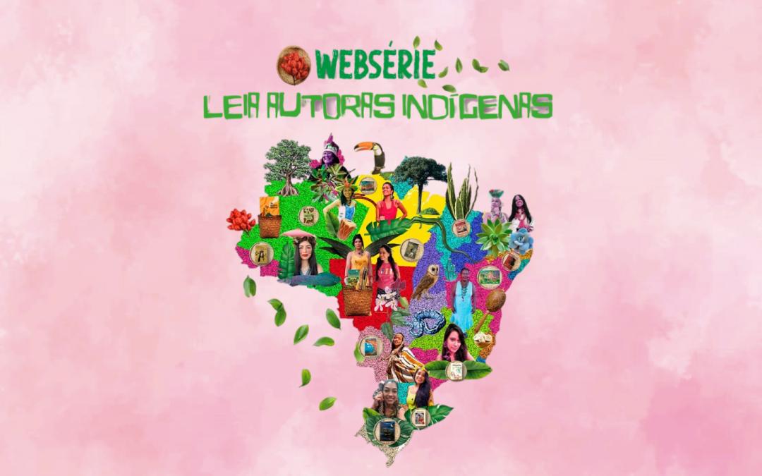 Sesc Ipiranga estreia websérie Leia Autoras Indígenas